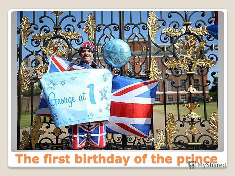 The first birthday of the prince