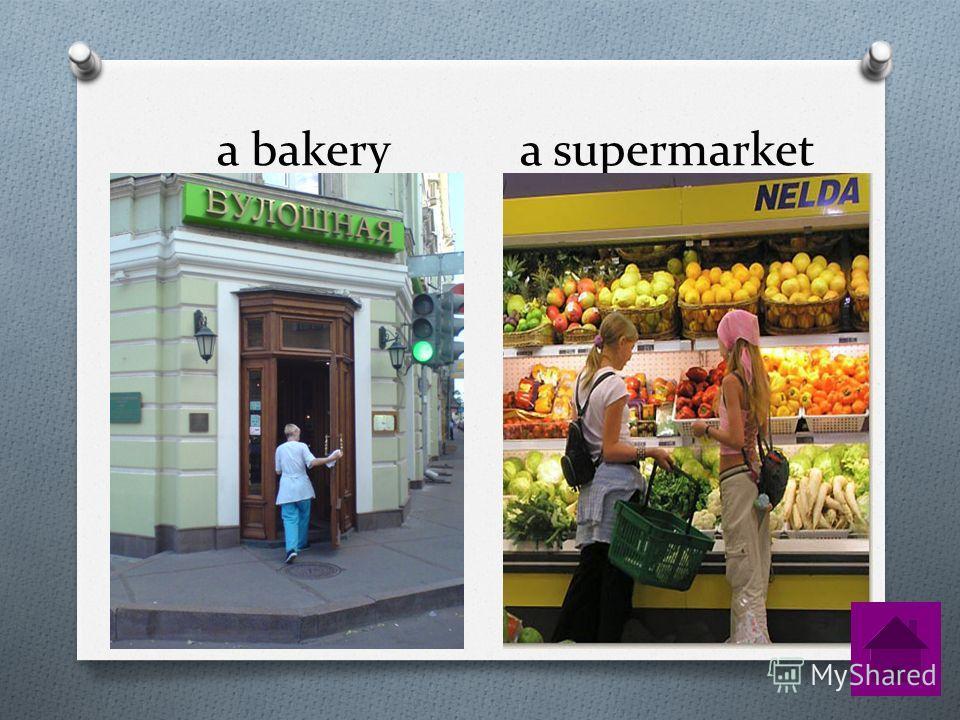 a bakery a supermarket