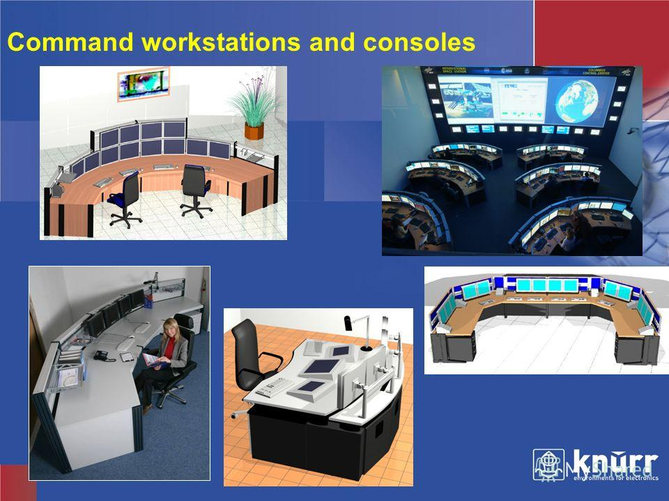 Knürr Technical Furniture Command workstations and consoles