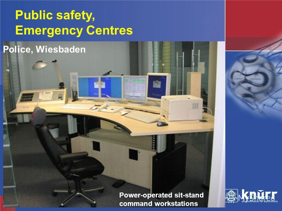 Knürr Technical Furniture Police, Wiesbaden Public safety, Emergency Centres Power-operated sit-stand command workstations