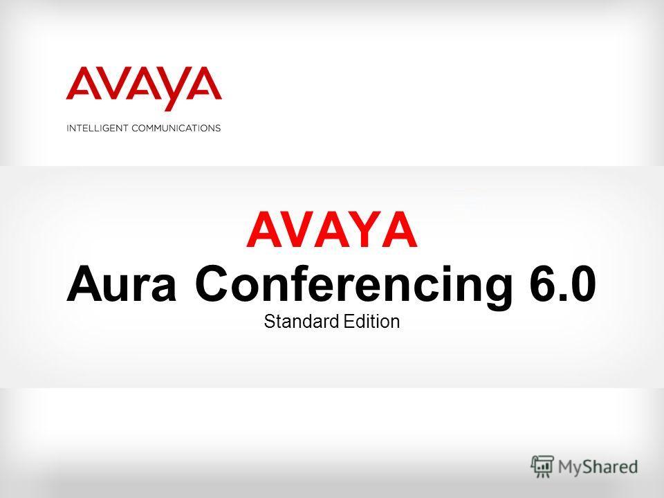 AVAYA Aura Conferencing 6.0 Standard Edition