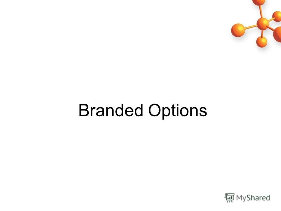 Branded Options