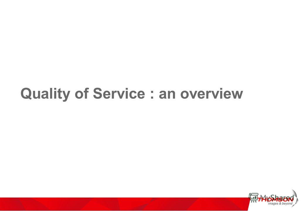Quality of Service : an overview