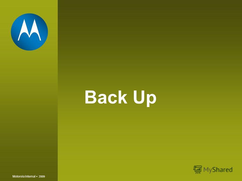 Motorola Internal 2009 Back Up