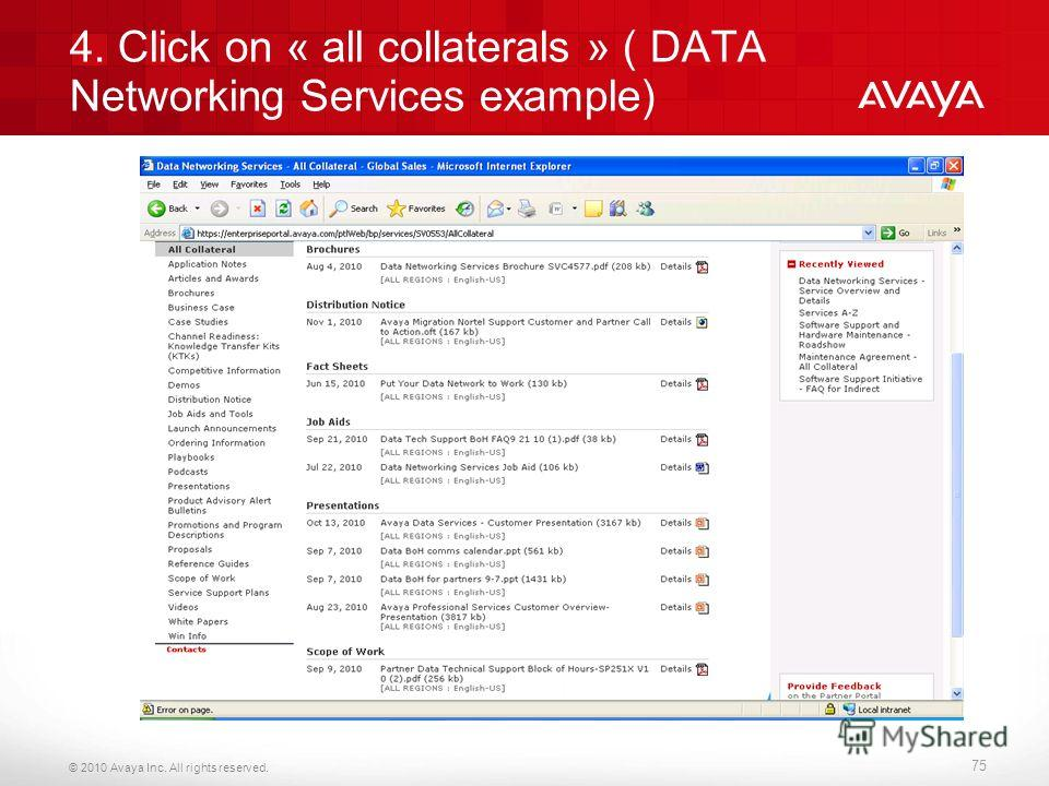 © 2010 Avaya Inc. All rights reserved. 4. Click on « all collaterals » ( DATA Networking Services example) 75