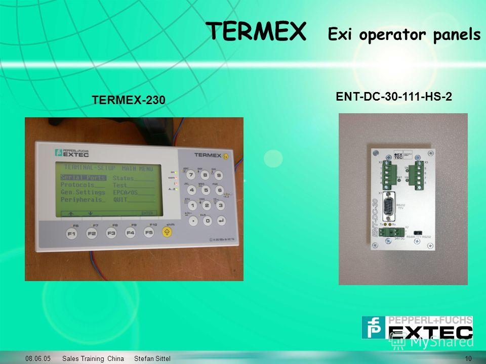 08.06.05 Sales Training China Stefan Sittel10 TERMEX Exi operator panels TERMEX-230 ENT-DC-30-111-HS-2