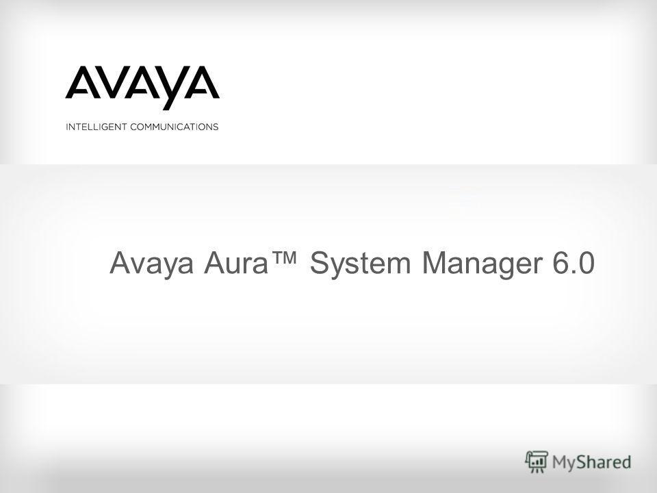 Avaya Aura System Manager 6.0