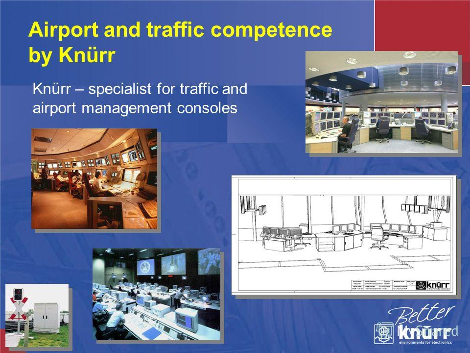 Airport and traffic competence by Knürr Knürr – specialist for traffic and airport management consoles