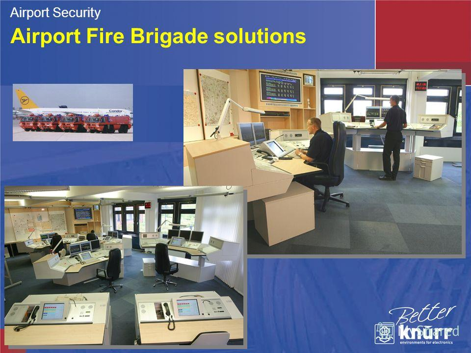 Airport Fire Brigade solutions Airport Security