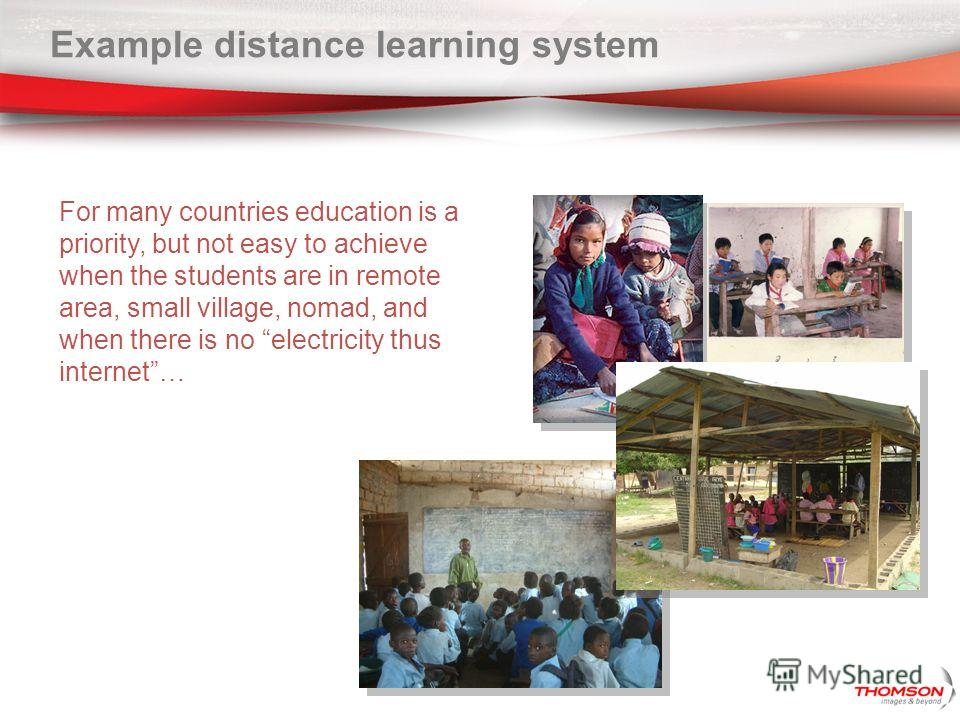 Example distance learning system For many countries education is a priority, but not easy to achieve when the students are in remote area, small village, nomad, and when there is no electricity thus internet…
