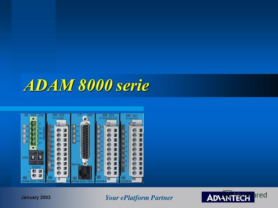 ADAM 8000 serie January 2003