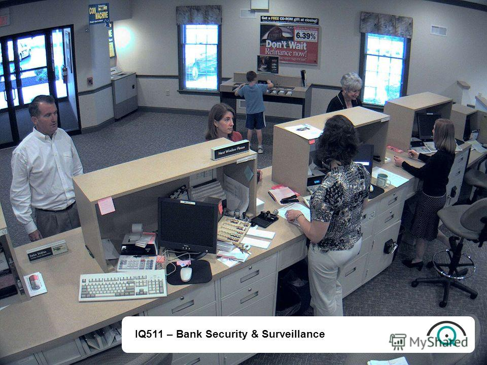 IQ511 – Bank Security & Surveillance