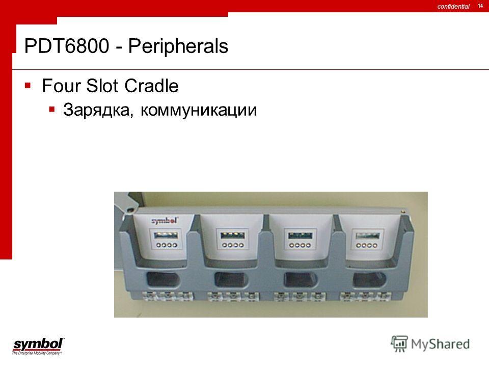 confidential 14 PDT6800 - Peripherals Four Slot Cradle Зарядка, коммуникации