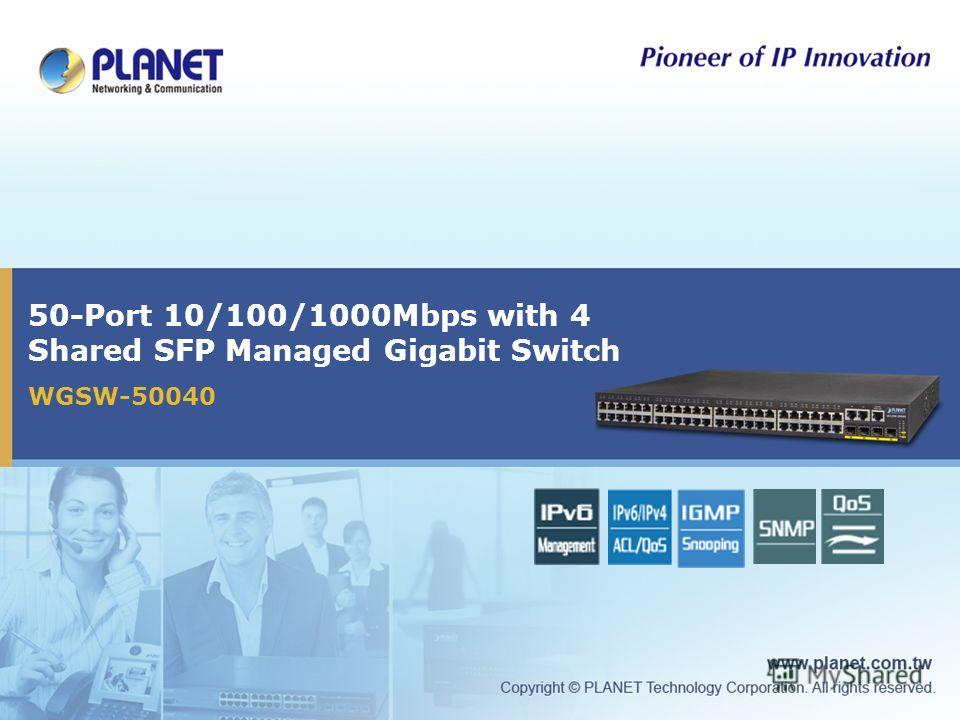 50-Port 10/100/1000Mbps with 4 Shared SFP Managed Gigabit Switch WGSW-50040