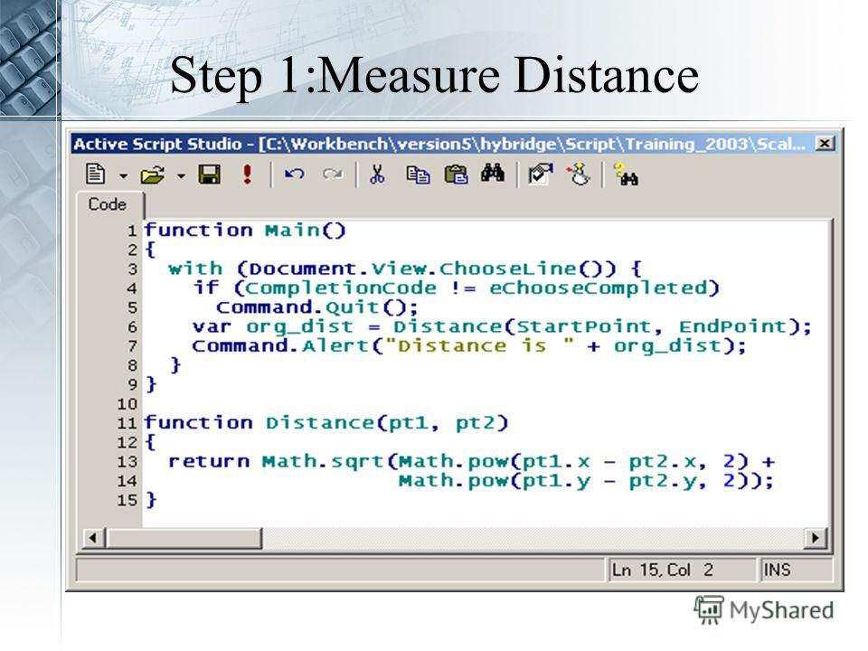 Step 1:Measure Distance