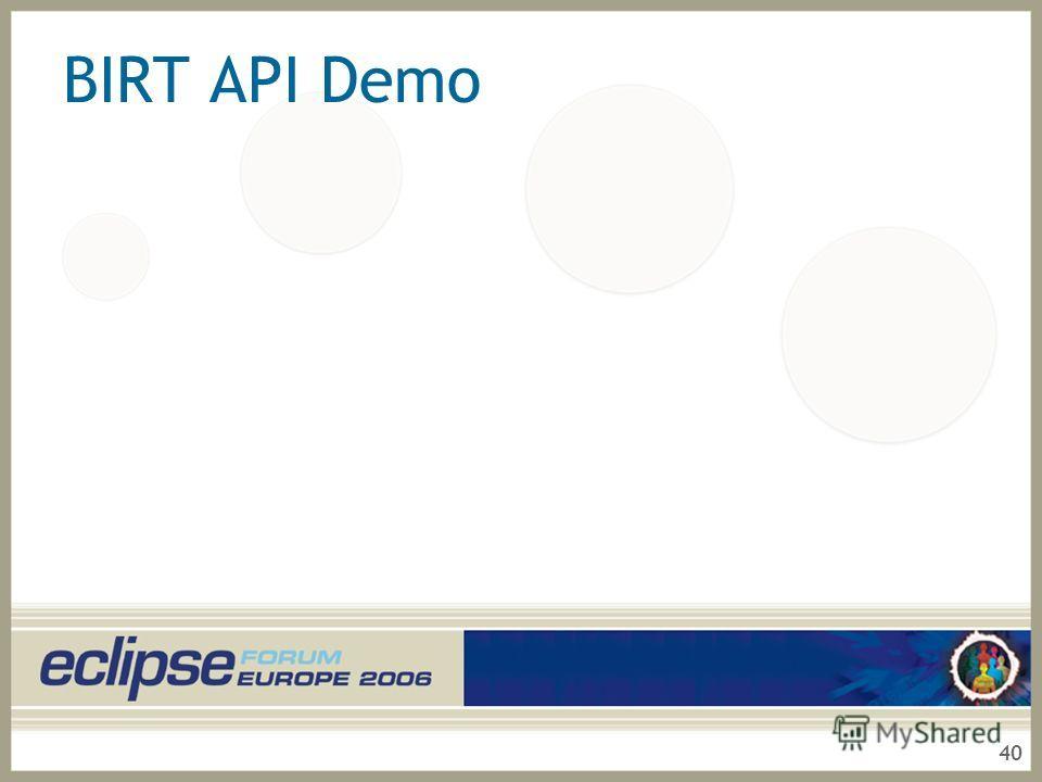 40 BIRT API Demo
