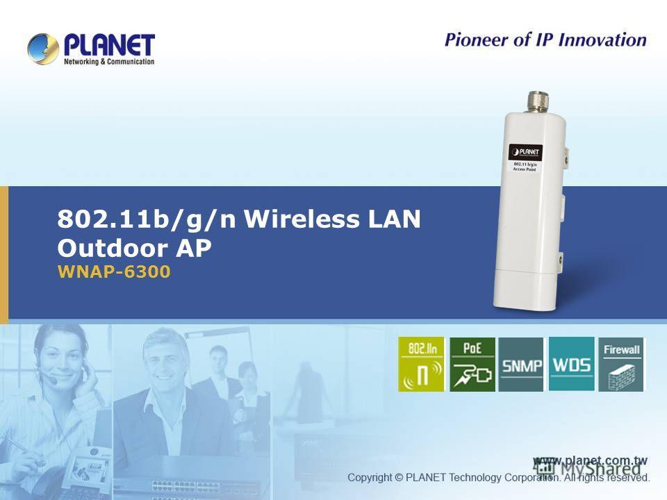 802.11b/g/n Wireless LAN Outdoor AP WNAP-6300 Icon5Icon4Icon3Icon2Icon1