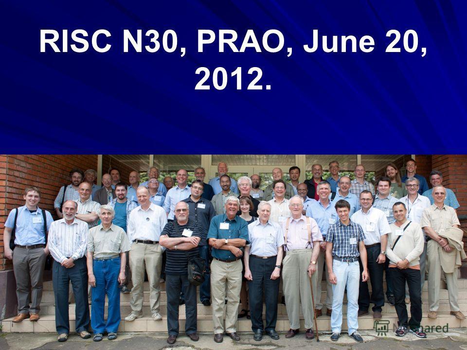 RISC N30, PRAO, June 20, 2012.
