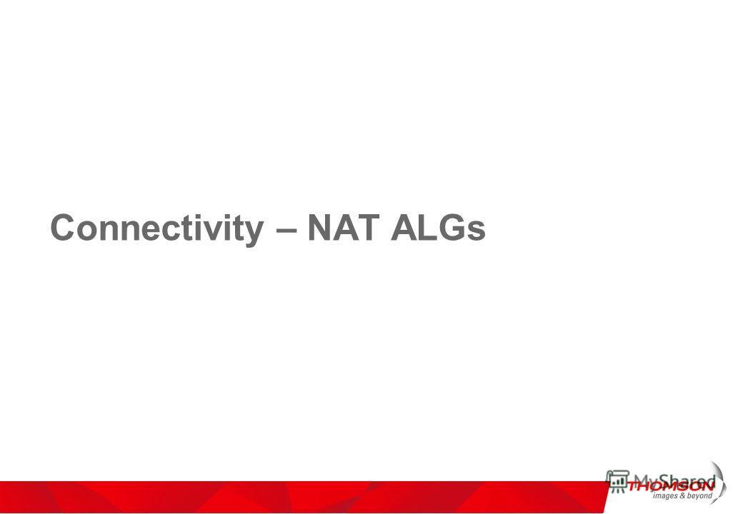Connectivity – NAT ALGs