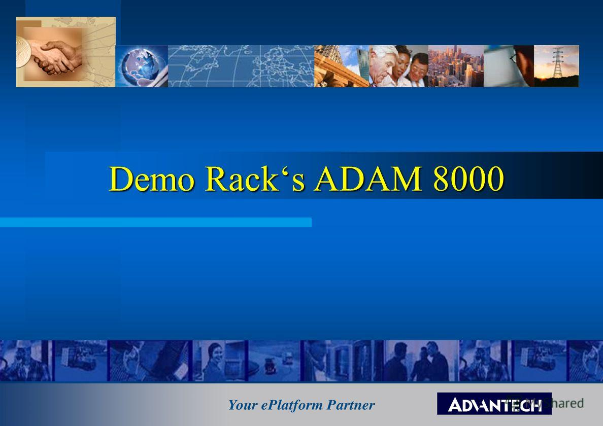 ADAM8000 Demo Racks ADAM 8000