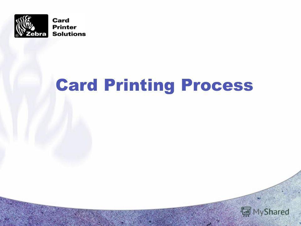 Card Printing Process