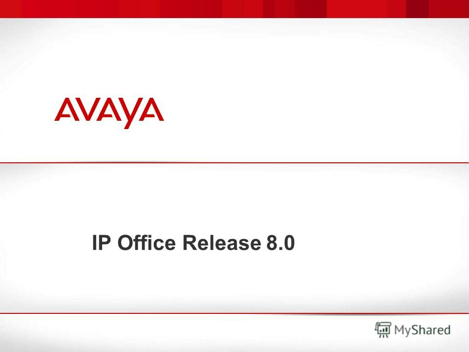 IP Office Release 8.0
