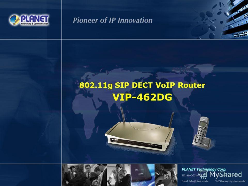 802.11g SIP DECT VoIP Router VIP-462DG