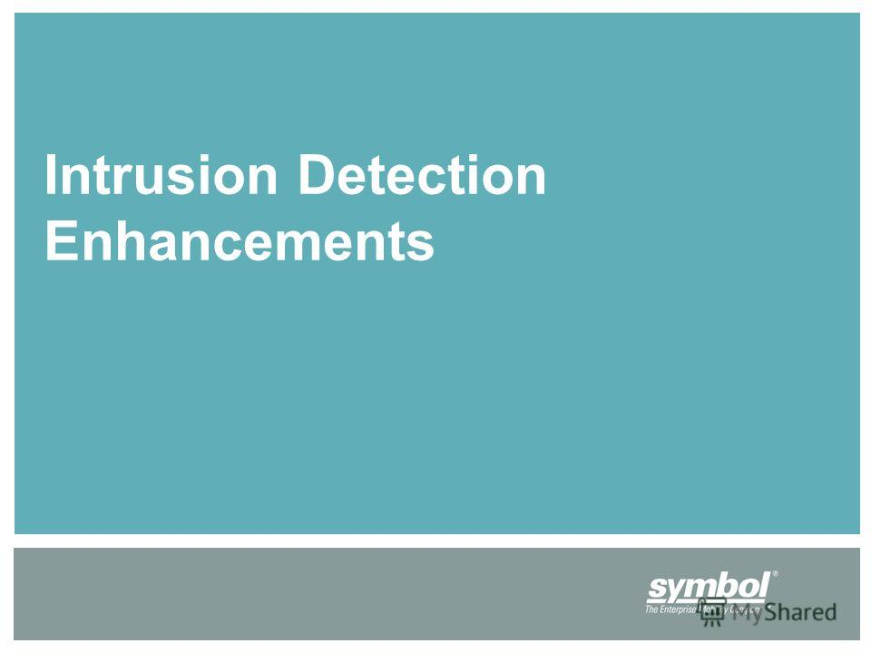 Intrusion Detection Enhancements