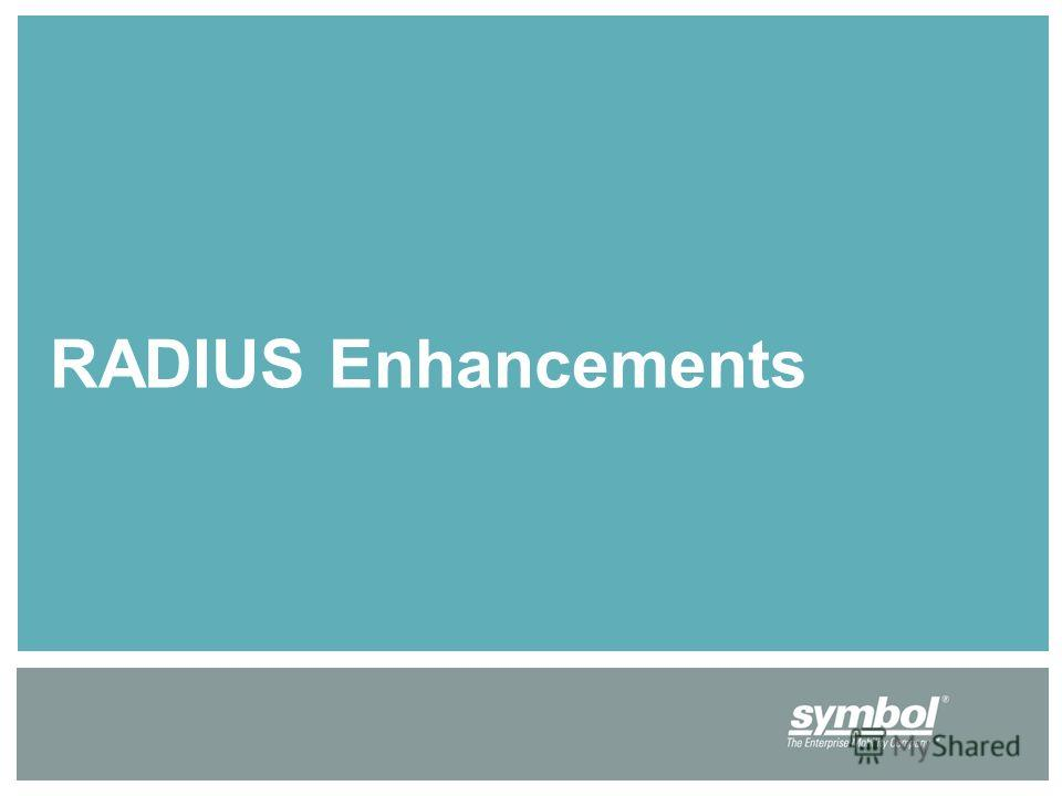 RADIUS Enhancements