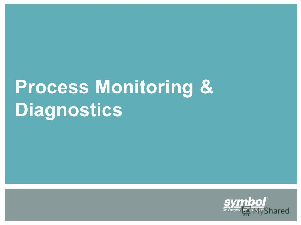 Process Monitoring & Diagnostics