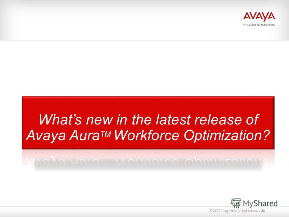 © 2009 Avaya Inc. All rights reserved.33