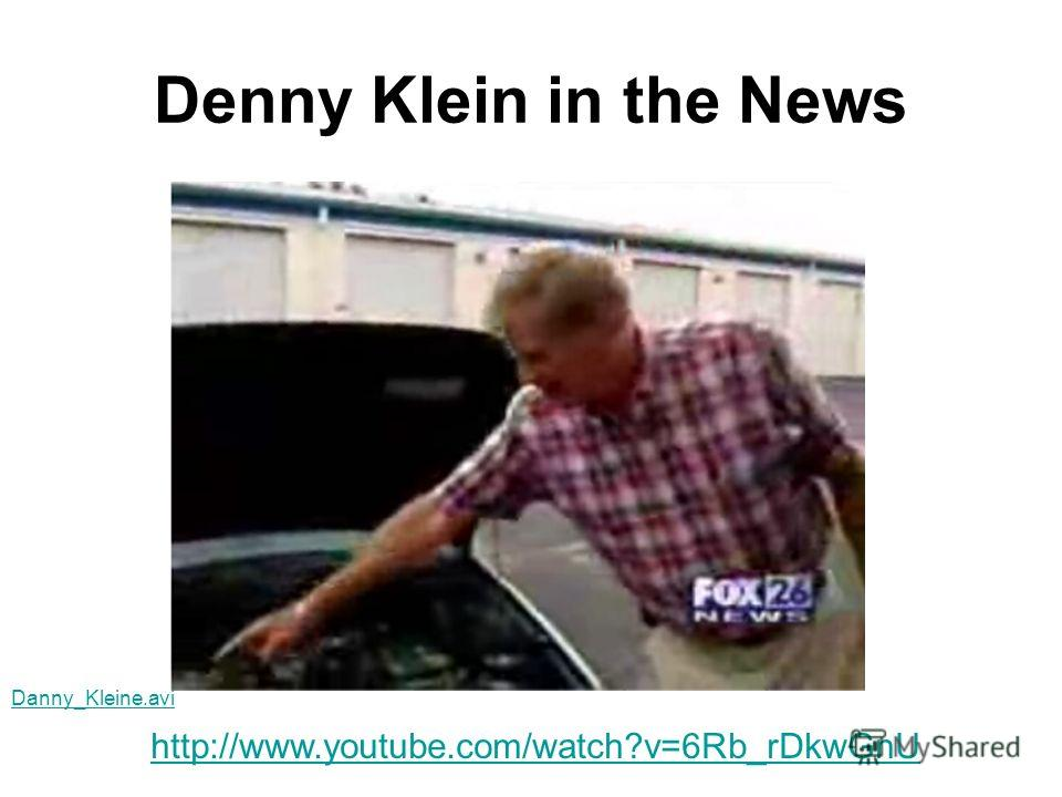 Denny Klein in the News http://www.youtube.com/watch?v=6Rb_rDkwGnU Danny_Kleine.avi