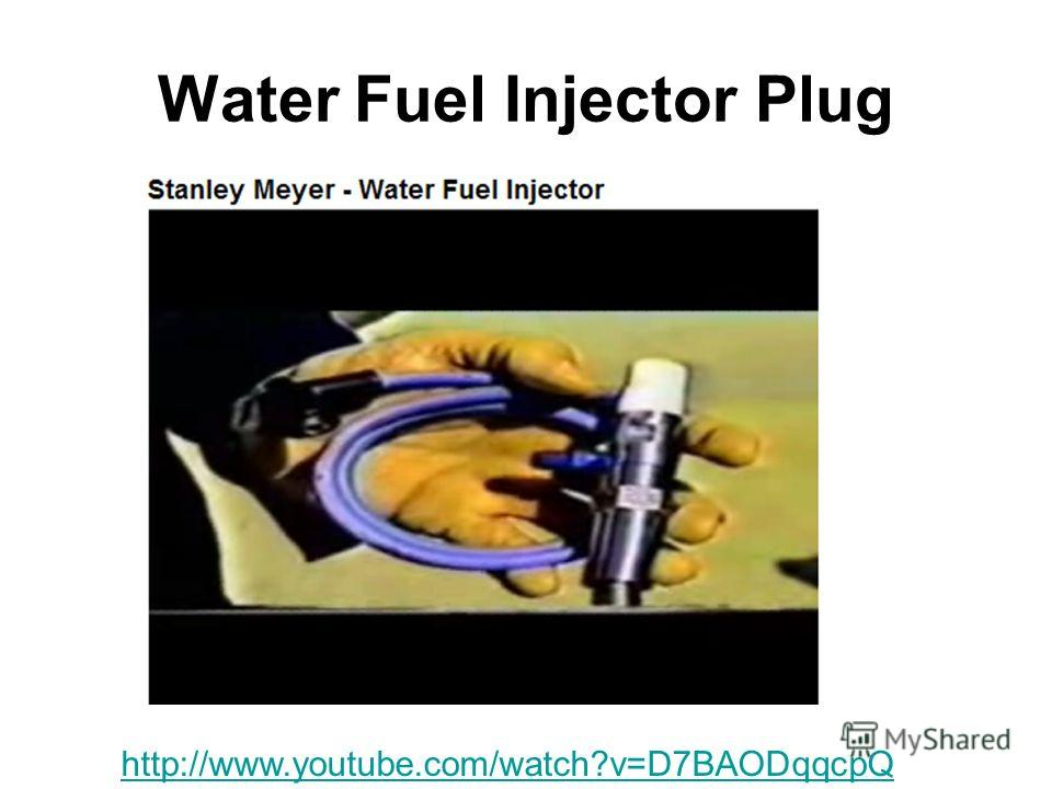 Water Fuel Injector Plug http://www.youtube.com/watch?v=D7BAODqqcpQ