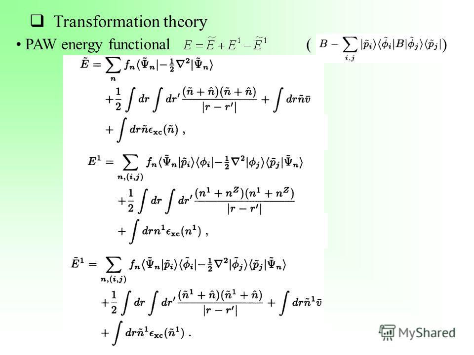 Transformation theory PAW energy functional ( )