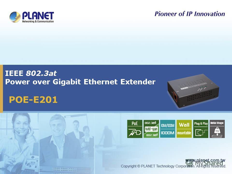 IEEE 802.3at Power over Gigabit Ethernet Extender POE-E201