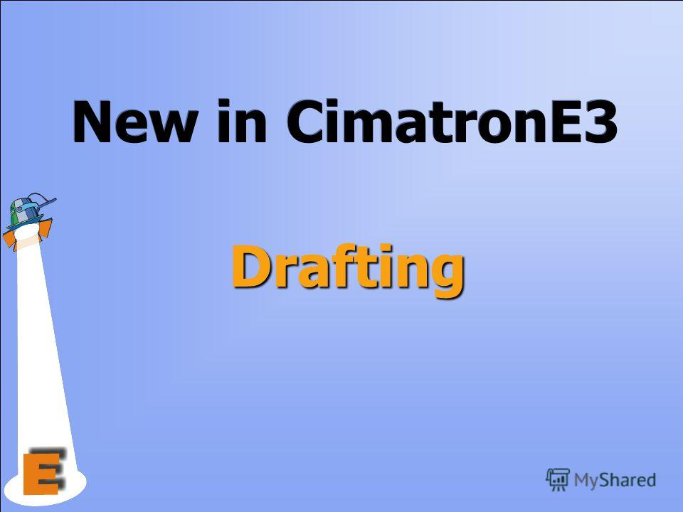 Drafting New in CimatronE3