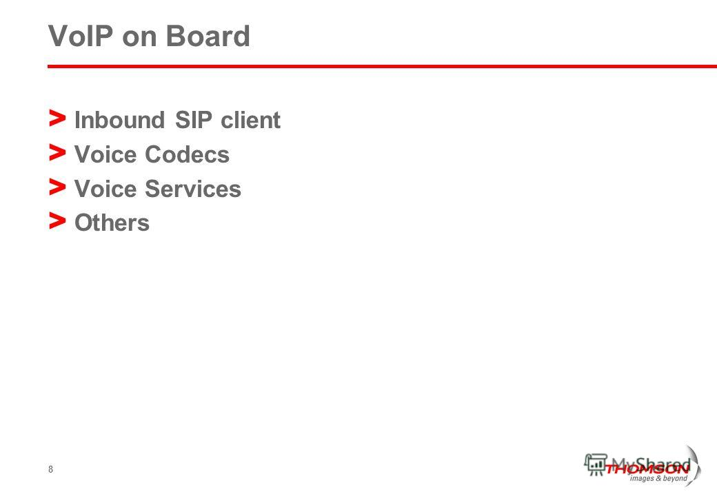 8 VoIP on Board > Inbound SIP client > Voice Codecs > Voice Services > Others