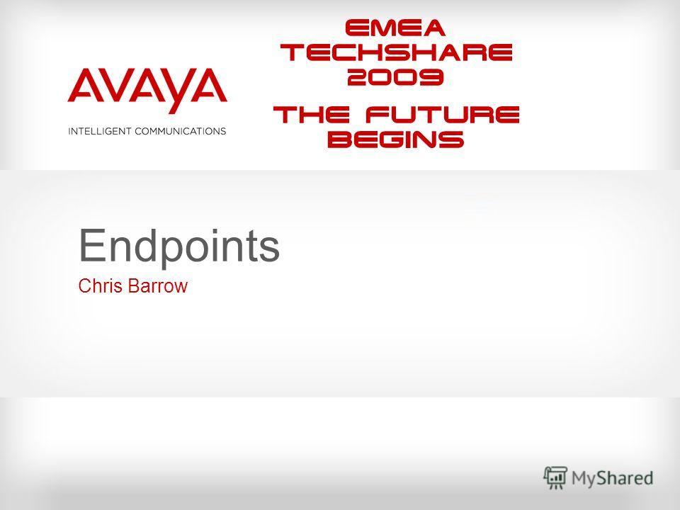 EMEA Techshare 2009 The Future Begins Endpoints Chris Barrow