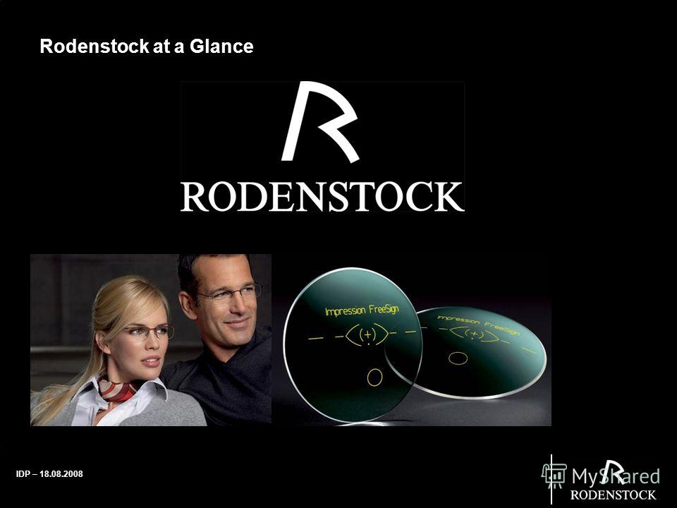 IDP – 18.08.2008 Rodenstock at a Glance