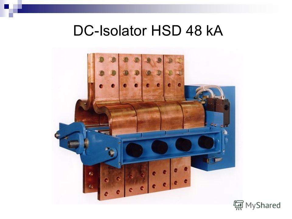 DC-Isolator HSD 48 kA