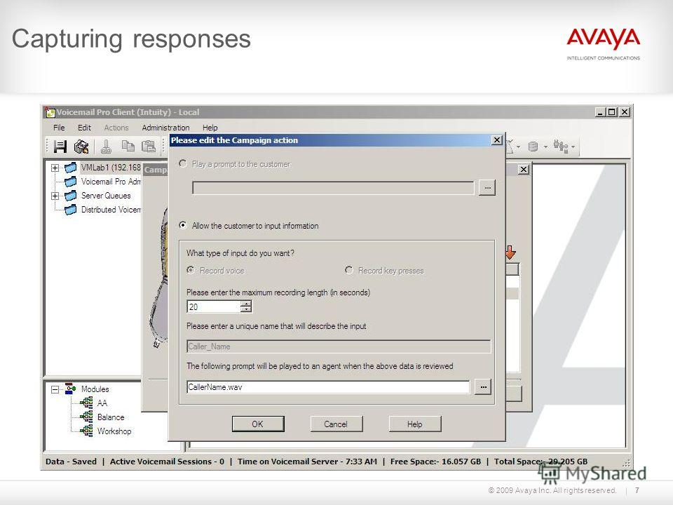 © 2009 Avaya Inc. All rights reserved.7 Capturing responses
