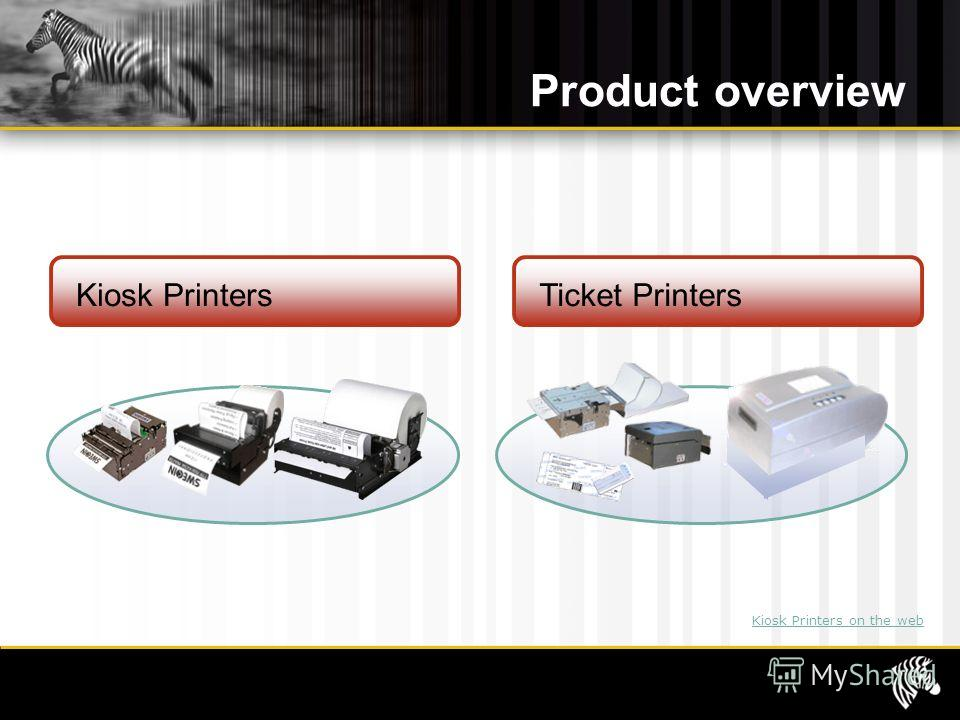Product overview Kiosk Printers on the web Kiosk Printers Ticket Printers