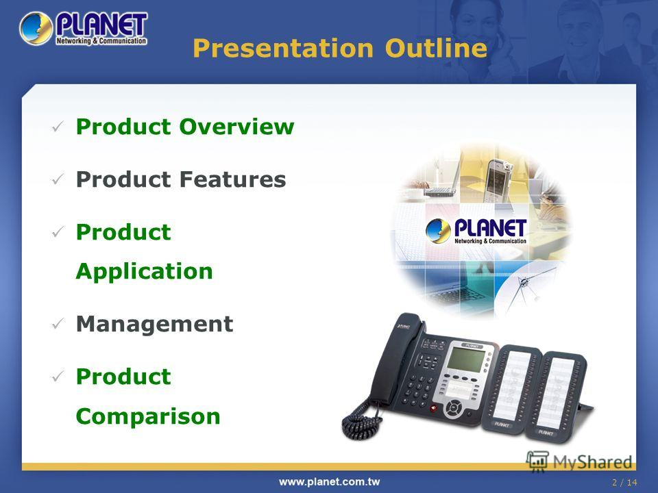 2 / 14 Presentation Outline Product Overview Product Features Product Application Management Product Comparison