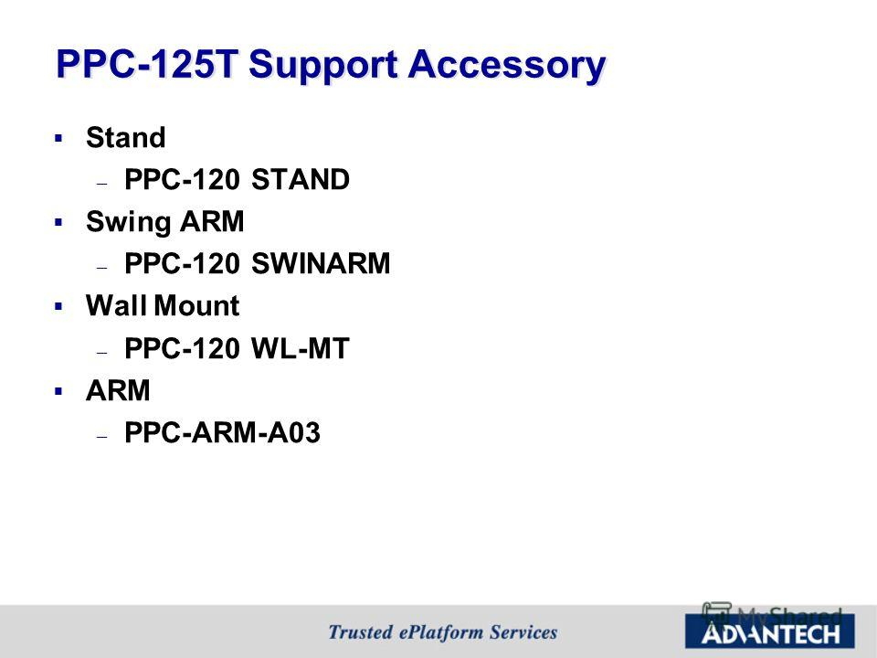 PPC-125T Support Accessory Stand – PPC-120 STAND Swing ARM – PPC-120 SWINARM Wall Mount – PPC-120 WL-MT ARM – PPC-ARM-A03