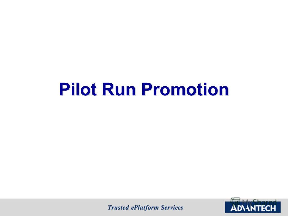 Pilot Run Promotion