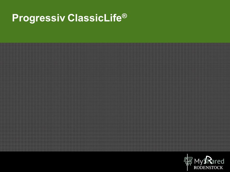 Progressiv ClassicLife ®