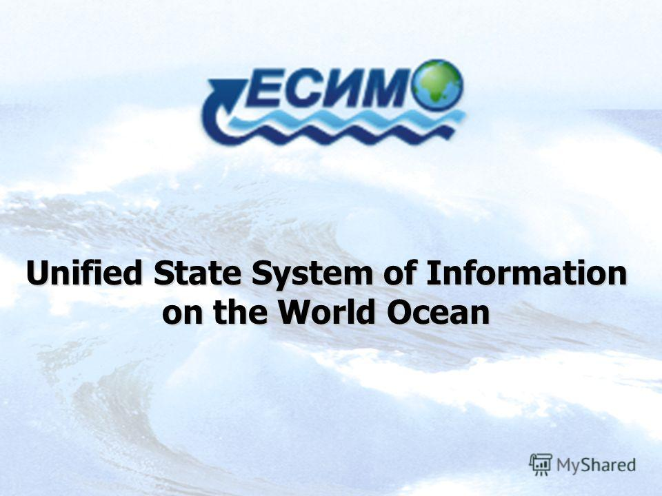 Unified State System of Information on the World Ocean