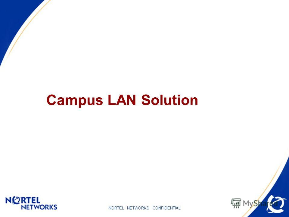 Campus LAN Solution