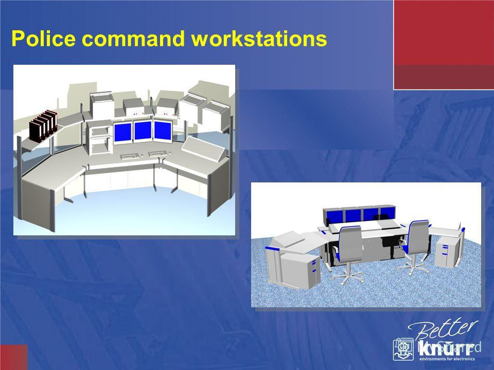 Police command workstations