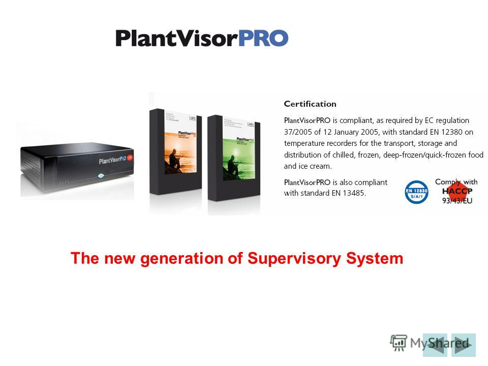 The new generation of Supervisory System